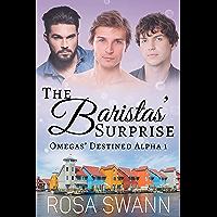 The Baristas' Surprise (Omegas' Destined Alpha 1): MMM Alpha/Omega Mpreg Romance (English Edition)