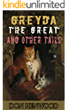Greyda the Great and other Tails: A Cats Tale