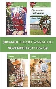 Harlequin Heartwarming November 2017 Box Set: A Boy's Christmas Wish\Cowboy on Call\Christmas at Cade Ranch\The Woman Most Wanted