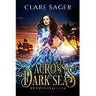 Across Dark Seas (Beneath Black Sails)