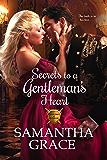 Secrets to a Gentleman's Heart (Gentlemen of Intrigue Book 1)