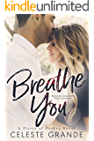 Breathe You (Pieces of Broken Book 2)
