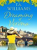 Dreaming of Verona: An enchanting, feel-good holiday romance