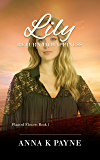 Lily (Planted Flowers Book 1)
