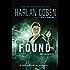 Found: A Mickey Bolitar Novel, Book 3