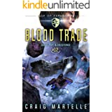 Blood Trade: A Space Opera Adventure Legal Thriller (Judge, Jury, Executioner Book 12)
