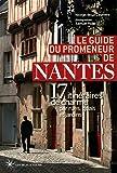 Le guide du promeneur de Nantes