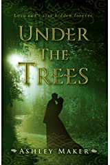 Under the Trees Kindle Edition