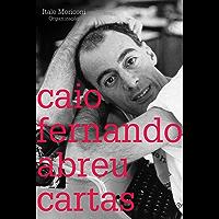 Cartas: Caio Fernando Abreu