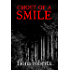 Ghost of a Smile.       Memories from a Medium's Life