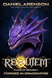 Forged in Dragonfire (Requiem: Flame of Requiem Book 1)