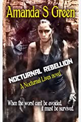 Nocturnal Rebellion (Nocturnal Lives Book 5) Kindle Edition