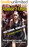 Nocturnal Rebellion (Nocturnal Lives Book 5)