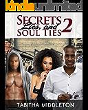 Secrets Lies and Soul Ties 2