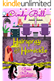 Hairspray and Homicide (A Bekki the Beautician Cozy Mystery Book 1)