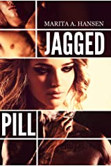 Jagged Pill (Broken Lives Book 3) Kindle Edition