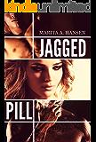 Jagged Pill (Broken Lives Book 3)