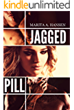 Jagged Pill (Broken Lives Book 3) (English Edition)