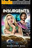 Insurgents (Harmony Book 1)