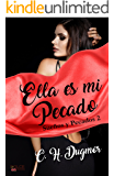 Ella es mi pecado (Sueños y Pecados nº 2) (Spanish Edition)