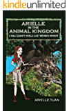 Arielle in the Animal Kingdom: A Walt Disney World Cast Member Memoir
