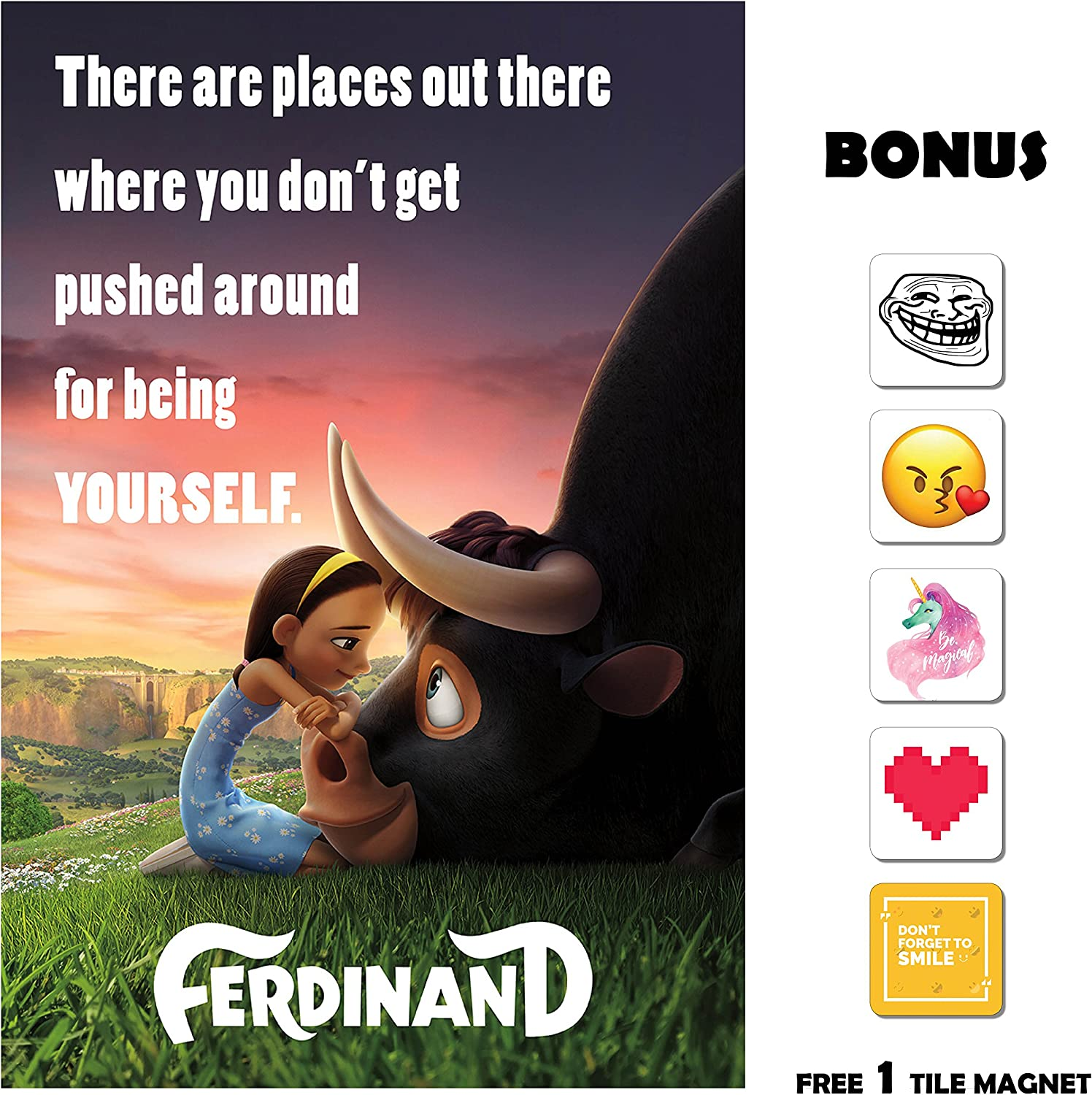 Amazon Com Movie Poster Ferdinand 2017 Quote Be Yourself 13 In X 19 In Flyer Borderless Free 1 Tile Magnet Posters Prints