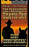 The Preacher's Death Cry (Man Hunter Book 7)