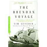 The Brendan Voyage: Sailing to America in a Leather Boat to Prove the Legend of the Irish Sailor Saints (Modern Library Explo