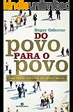 Do povo para o povo: Uma nova história da democracia