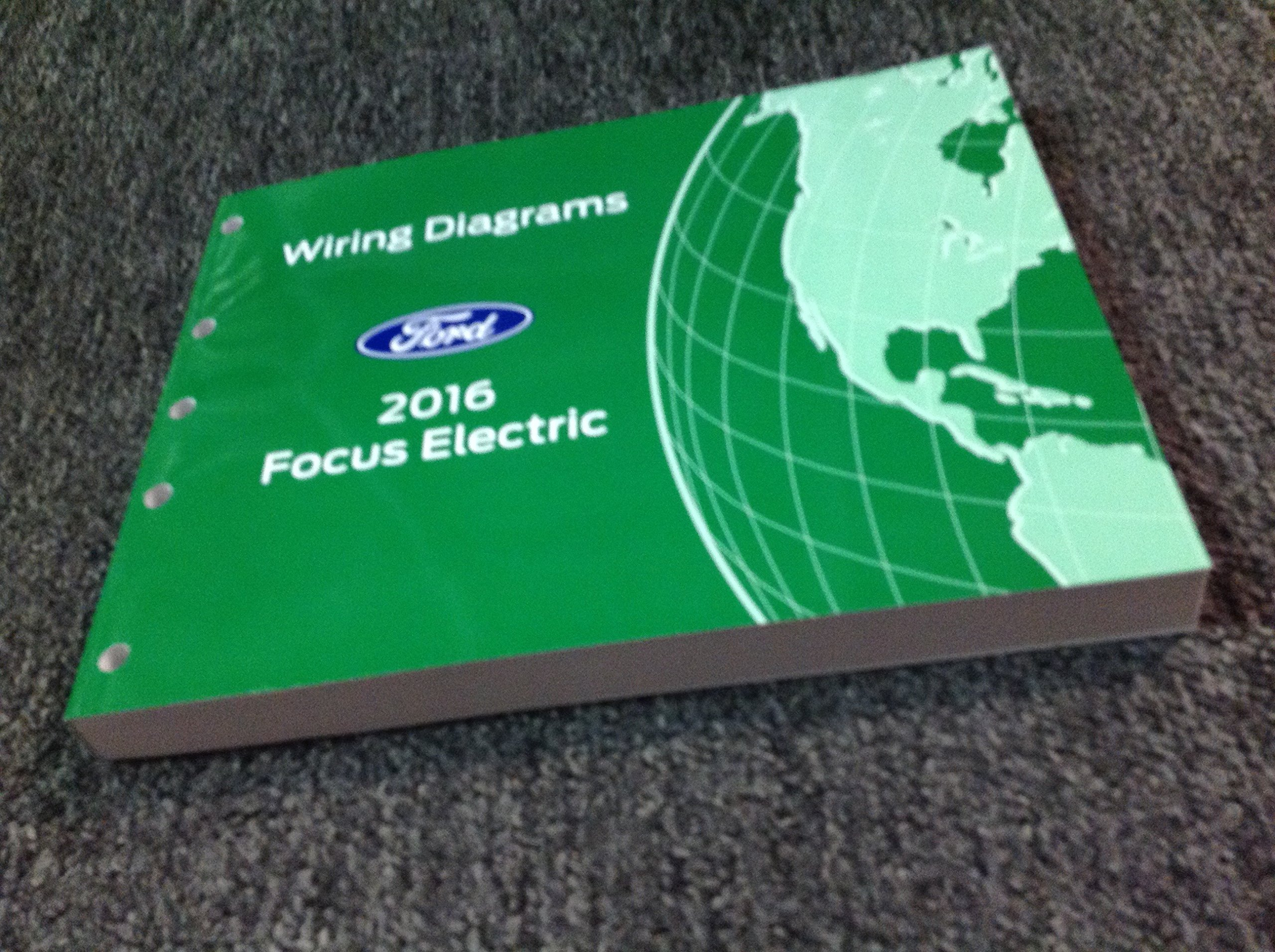 2016 FORD FOCUS ELECTRIC Electrical Wiring Diagram Manual ... Ford Focus Electric Wiring Diagram on ford bronco wiring diagram, ford f-250 wiring diagram, ford lcf wiring diagram, ford probe wiring diagram, ford model t wiring diagram, ford festiva wiring diagram, ford edge wiring diagram,