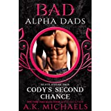Cody's Second Chance: Bad Alpha Dads (Silver Streak Pack Book 3)