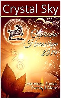 8b4147e4e Capricorn Horoscope 2019: Astrology, Zodiac Events & More (2019 Horoscopes  Book ...