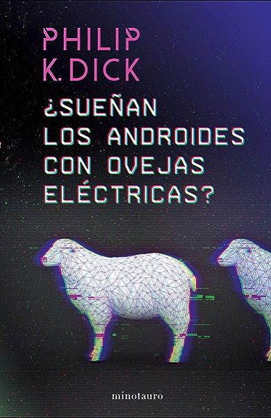 Sueñan los androides con ovejas eléctricas? (Philip K. Dick) eBook: Dick, Philip K., Antón, Miguel: Amazon.es: Tienda Kindle