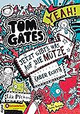 Tom Gates, Band 06: Jetzt gibt's was auf die Mütze (aber echt!)