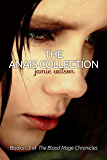 The Anais Collection, Books 1-3 (Blood Mage Chronicles)