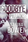 Goodbye Paradise (English Edition)
