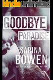 Goodbye Paradise (Hello Goodbye Book 1)
