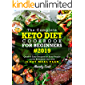 The Complete Keto Diet Cookbook For Beginners 2019: Quick & Easy Recipes For Busy People On The Ketogenic Diet With 21-Day Meal Plan (Keto Cookbook)