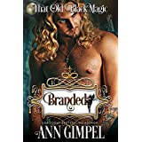 Branded: That Old Black Magic Romance (Heart's Desired Mate)