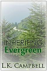 Inheriting Evergreen (The Evergreen B&B Book 1) Kindle Edition