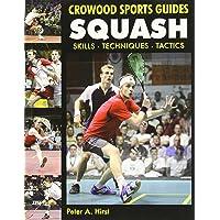 Hirst, P: Squash (Crowood Sports Guides)