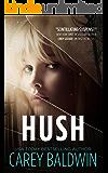 Hush (Tangleheart Novella Book 1)
