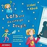 Lola und die einzige Zeugin (Lola 9)