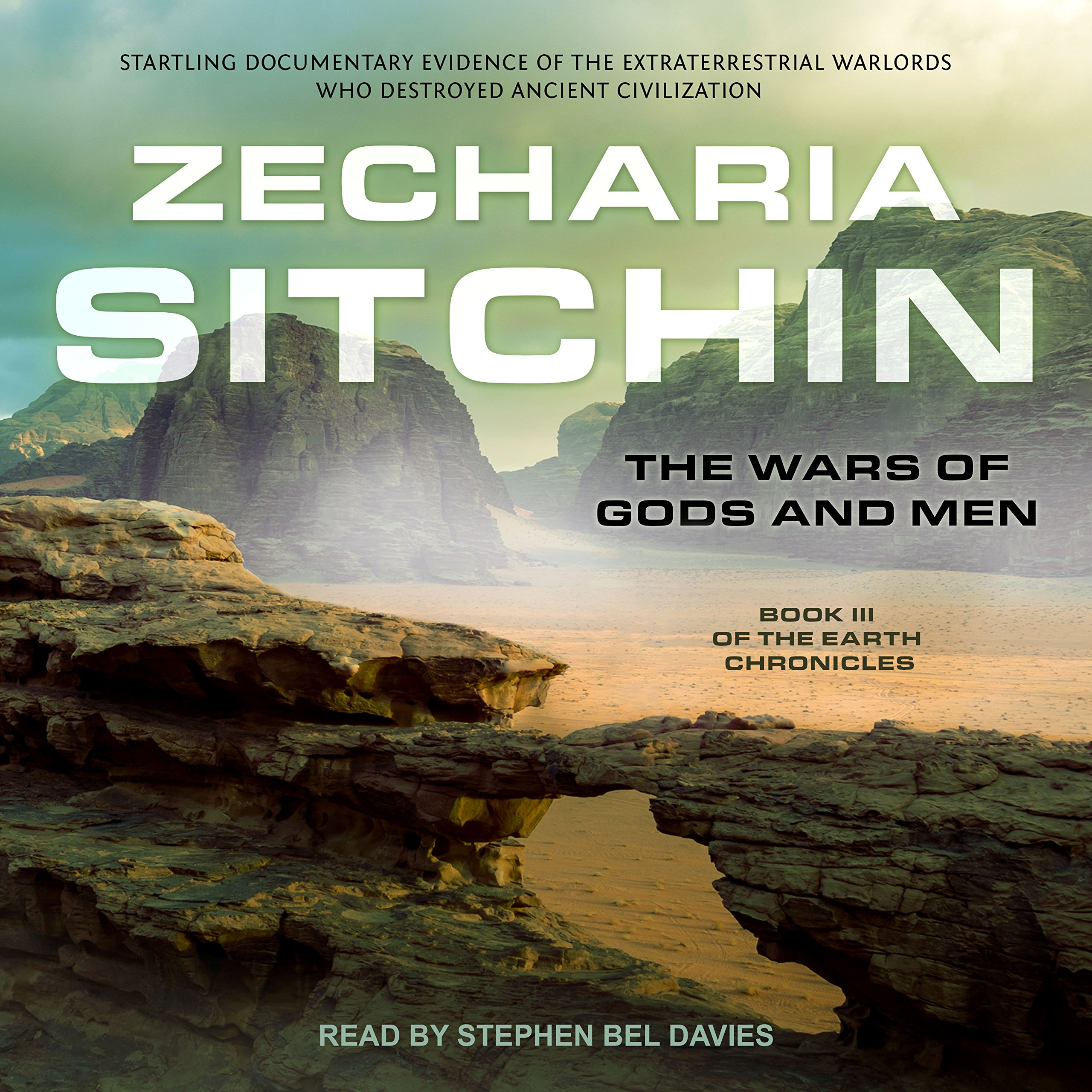 The Wars of Gods and Men: Earth Chronicles Series, Book 3