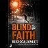 Blind Faith: Sin Brothers Book 3 (A gripping, addictive thriller)