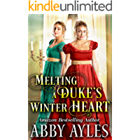 Melting a Duke's Winter Heart: A Clean & Sweet Regency Historical Romance Novel (English Edition)