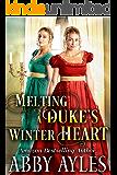 Melting a Duke's Winter Heart: A Clean & Sweet Regency Historical Romance Novel