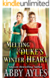 Melting a Duke's Winter Heart: A Clean & Sweet Regency Historical Romance Novel