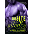 The Bite of Silence (Biting Love Series)