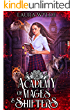 Academy of Mages and Shifters II: A Reverse Harem Romance